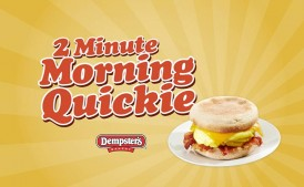 Dempster's | Dempster's Morning Quickie | Digital Marketing